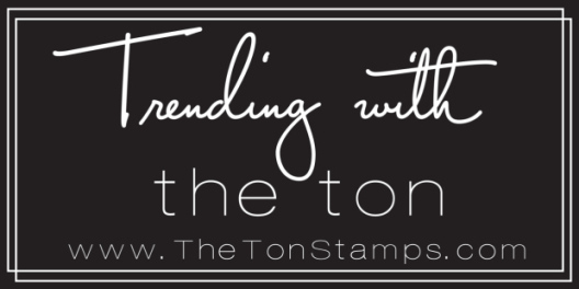 Trending with The Ton - The Ton Stamps